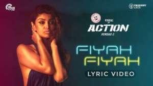 Fiyah Fiyah Song Lyrics - Action