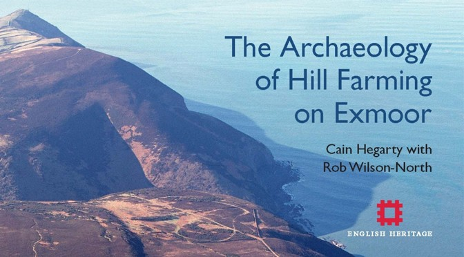 The Archaeology of Hill Farming on Exmoor