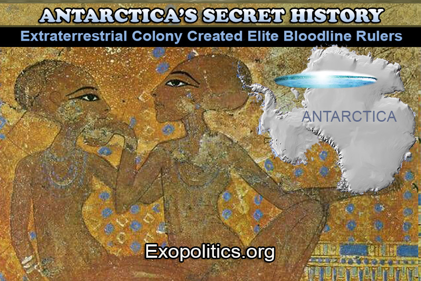 Antarctica's Secret History – Extraterrestrial Colony Created Elite