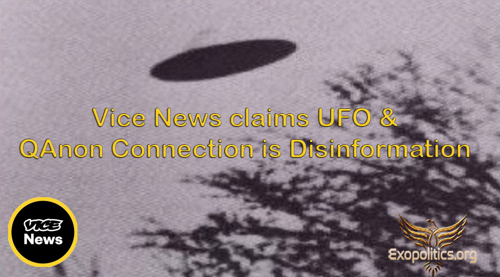Vice News claims UFO & QAnon Connection is Disinformation