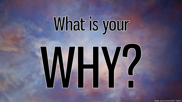 "What's Your 'Why"" for Achieving Your New Year Goals"