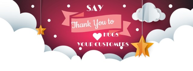 Wowing your customers by showing appreciation