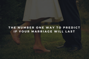 The Number One Way to Predict If Your Marriage Will Last