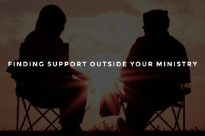 Finding Support Outside Your Ministry