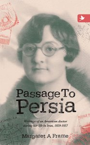 Passage to Persia, by Margaret A Frame
