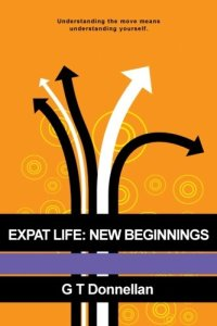 Book Cover: Expat Life, New Beginnings