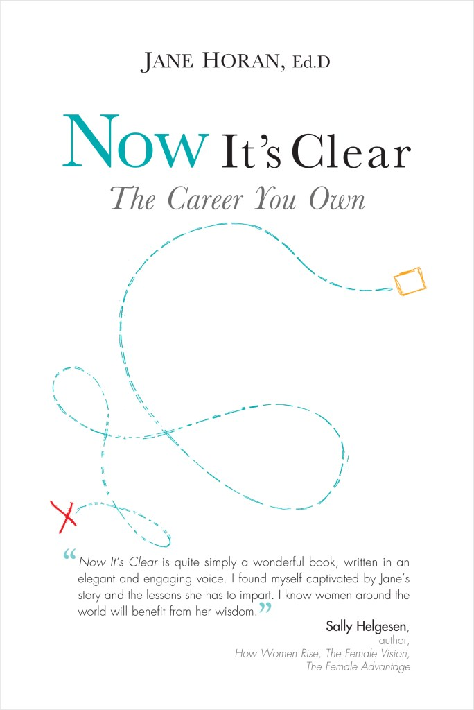 Book Cover: Now It's Clear The Career You Own
