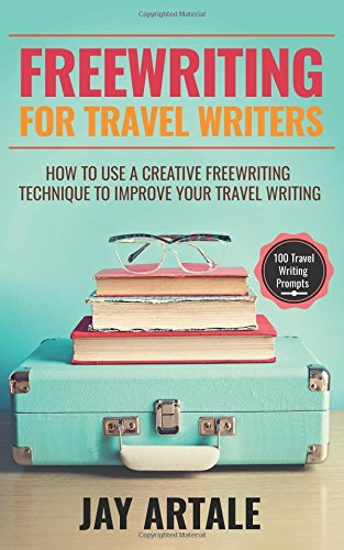 Book Cover: Freewriting for Travel Writers