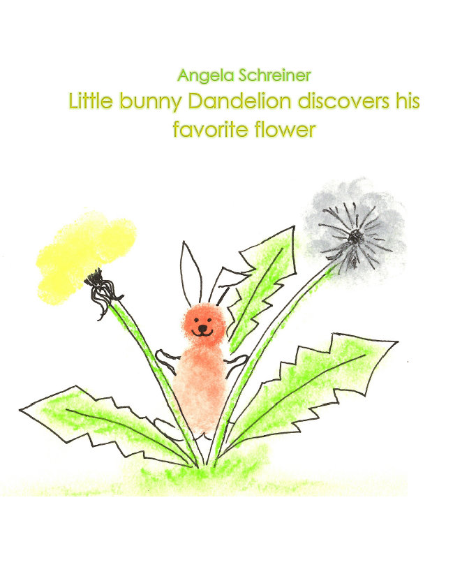 Book Cover: Little bunny Dandelion discovers his favorite flower