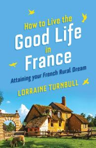 Book Cover: How to Live the Good Life in France