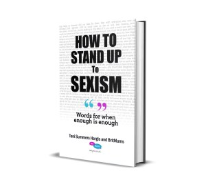 How to Stand Up to Sexism