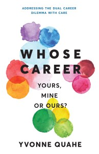 Book Cover: Whose Career - Yours, Mine or Ours?