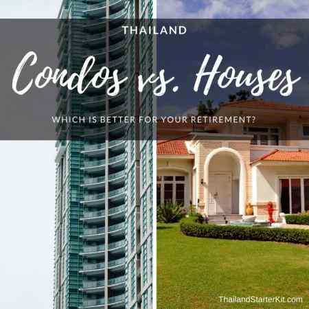 Thailand Condos vs. Houses