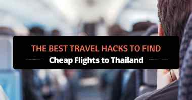 the best travel hacks to find cheap flights to thailand