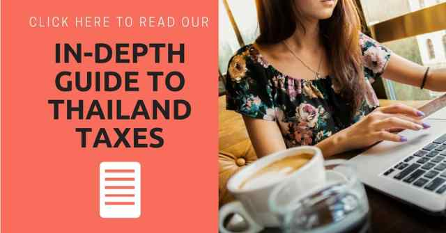 An in-depth guide to Thailand taxes.