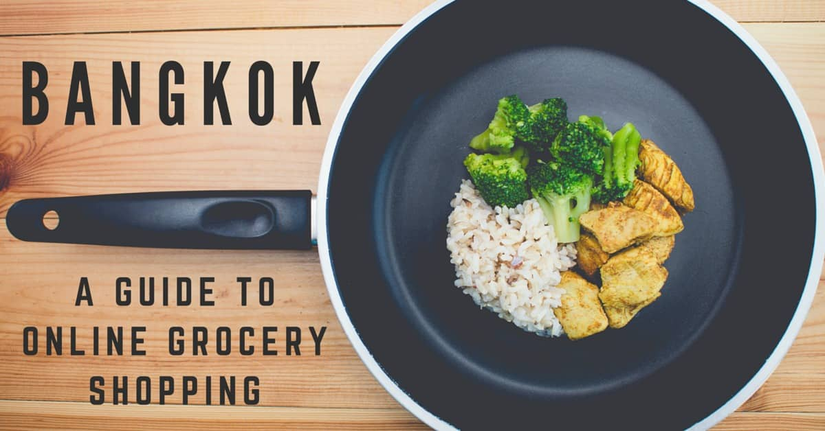 A Guide to Online Grocery Shopping in Bangkok