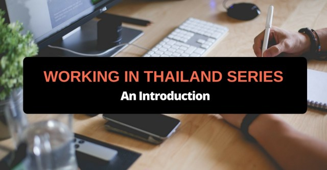 working in thailand series an introduction