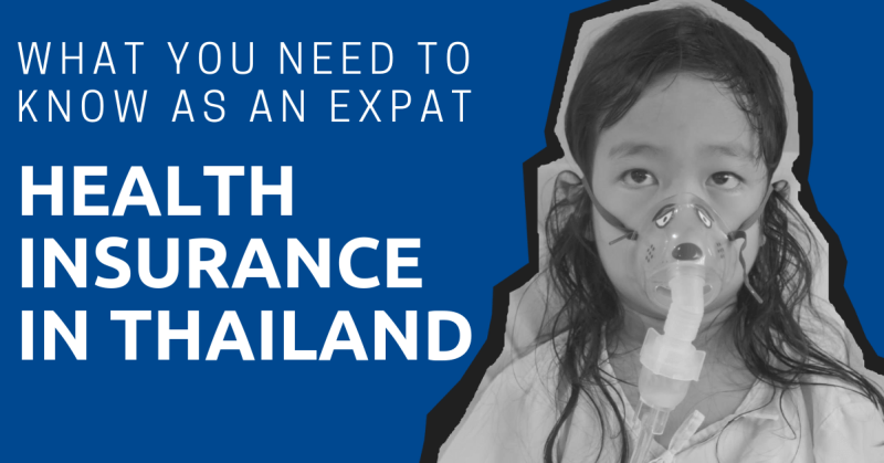 Thai Health Insurance: Here's What You Need to Know as an Expat