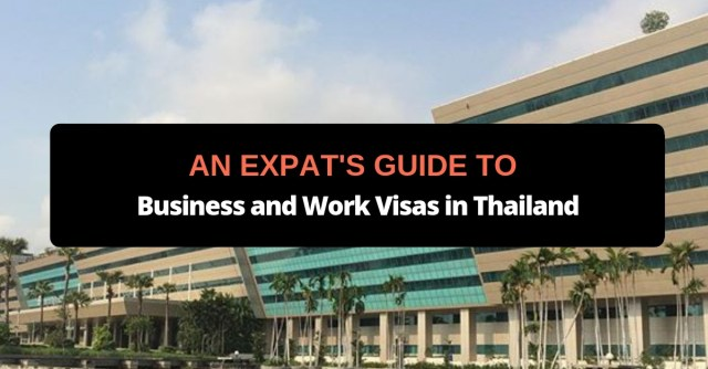 An Expat's Guide to Business and Work Visas in Thailand
