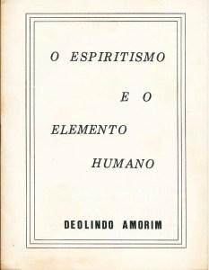 Capa O Espiritismo e o Elemento Humano