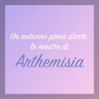 Un autunno pieno d'arte: le mostre di Arthemisia