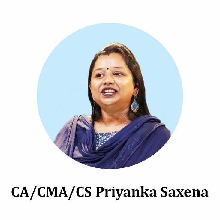 CA CMA CS Priyanka Saxena