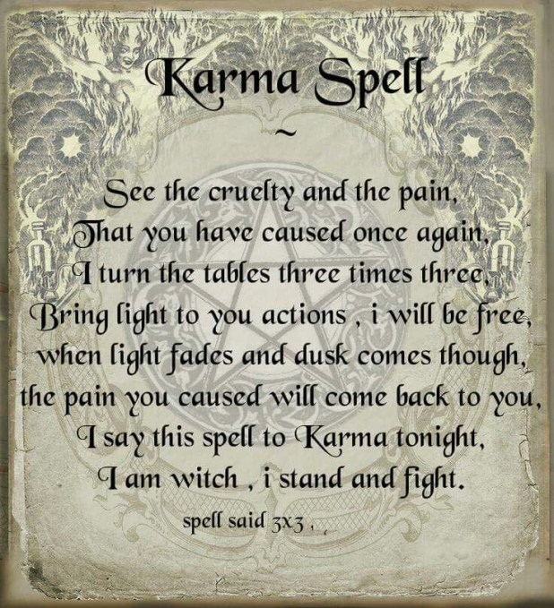 There's A Spell For Karma