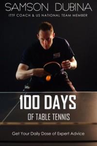 100 day of table tennis samson dubina book