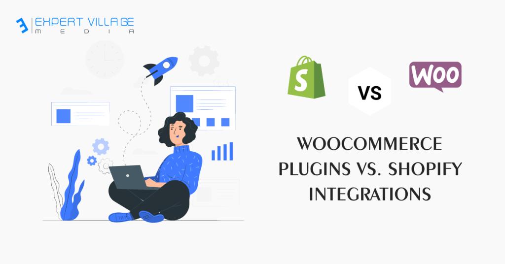 WooCommerce Plugins vs. Shopify Integrations