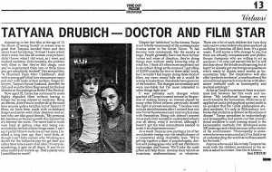 Tatyana Drubich - Doctor & Film Star