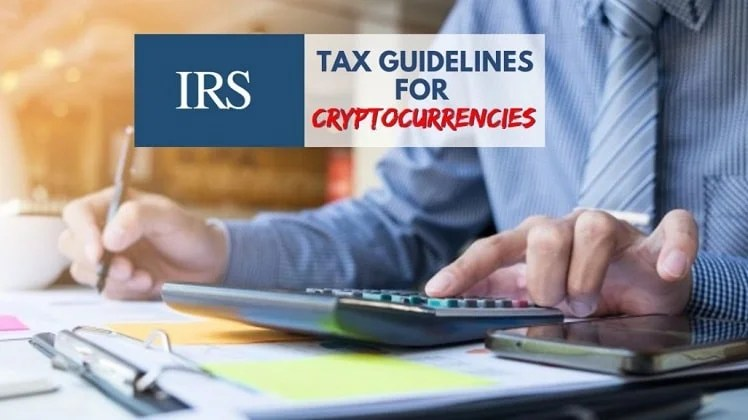 Latest IRS Issued Guide To Cryptocurrency Tax Rules