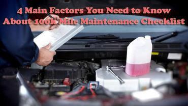100k mile maintenance checklist