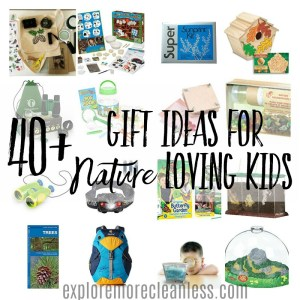 40+ Gift Ideas for Nature Loving Kids