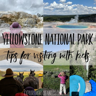 Important tips for visiting Yellowstone with kids