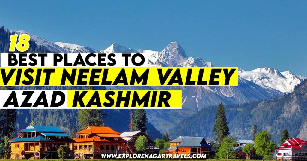 18 Best Places to visit in Neelam valley Azad Kashmir