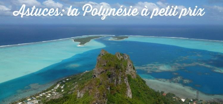 Comment voyager en Polynésie française à petit prix?