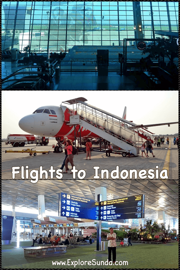 Flights To Indonesia The Best 3 International Airports Near Jakarta