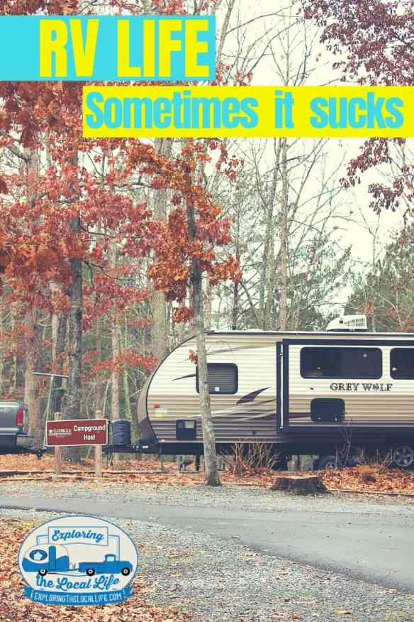 Do you find yourself wondering if RV life is really that great? Is it really a lot campfires and perfect views? The reality is that RV life kind of sucks. Find out in what ways and how you can overcome them. #rvliving #rvlifestyle