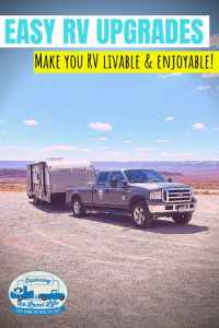 Tired of all the cheap faucets and crappy mattresses? Find out what simple and easy RV upgrades you can do to make your RV livable and enjoyable. #rvlife