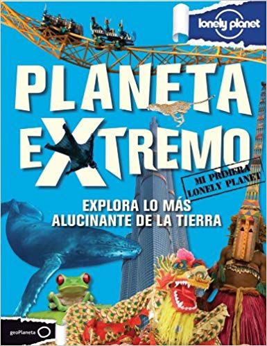 Lonely Planet infantil Planeta Extremo