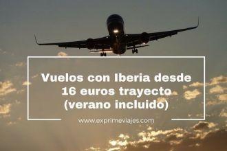 iberia-vuelos-16-euros-verano