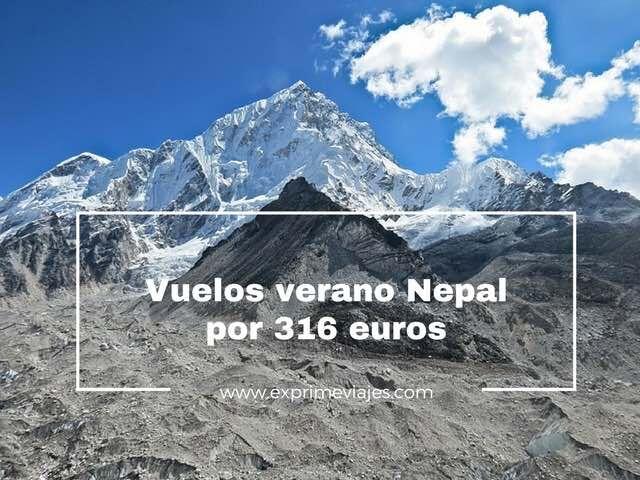 nepal vuelos verano 316 euros