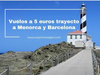 vuelos 5 euros trayecto menorca barcelona