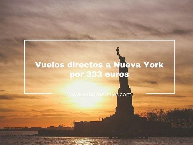 nueva york vuelos directos 333 euros