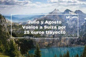 suiza julio y agosto 25 euros trayecto