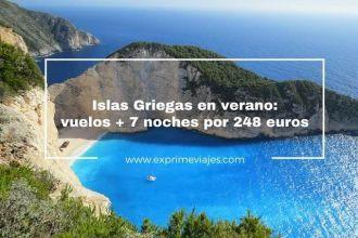 islas griegas verano vuelos 7 noches 248 euros