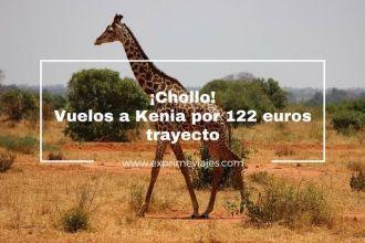 kenia vuelos 122 euros trayecto