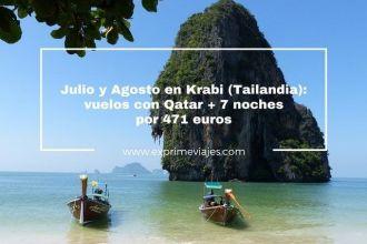 krabi tailandia julio y agosto vuelos qatar 7 noches 471 euros