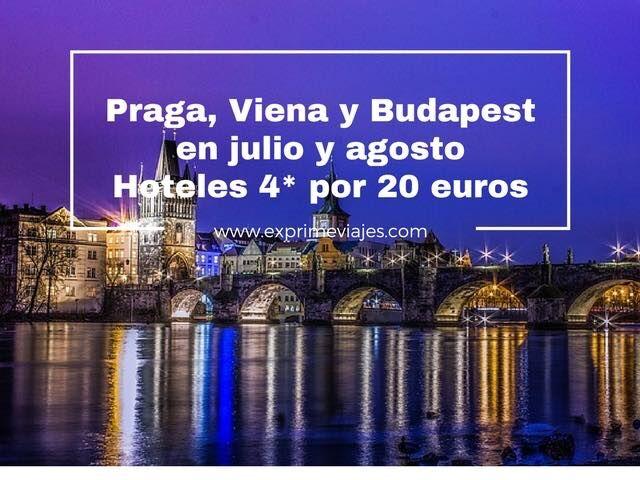 praga viena budapest verano hoteles 4 estrellas 20 euros