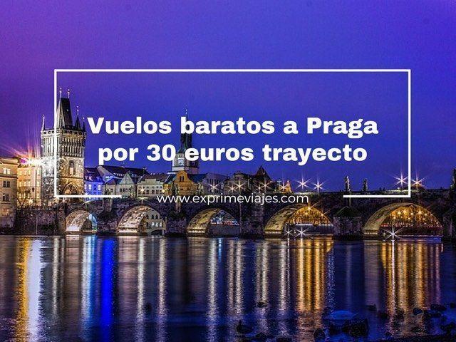 praga vuelos baratos 30 euros trayecto